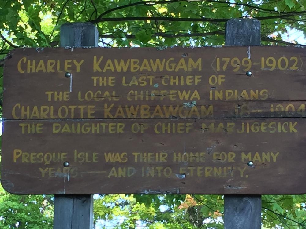 Charley Kawbawgam sign, Presque Isle